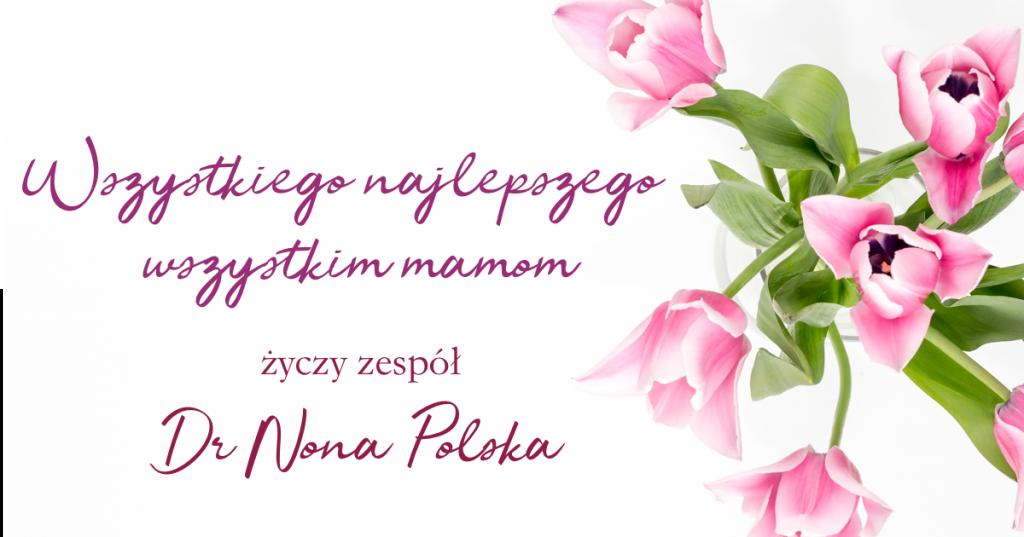 Dzień Matki z Dr Nona